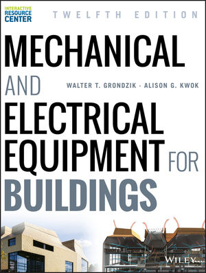 Mechanical and Electrical Equipment for Buildings, 12th Edition