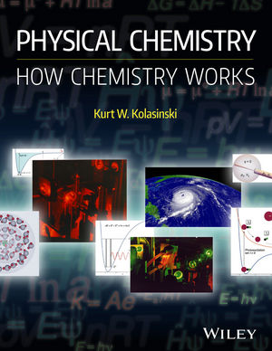Physical Chemistry: How Chemistry Works (1118751205) cover image