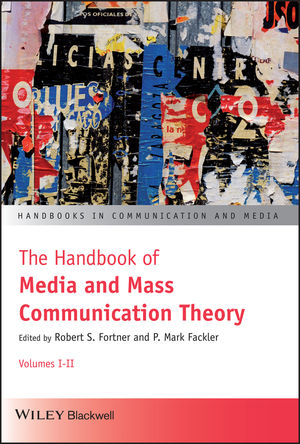 The Handbook of Media and Mass Communication Theory (1118770005) cover image