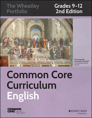Common Core Curriculum: English, Grades 9-12, 2nd Edition