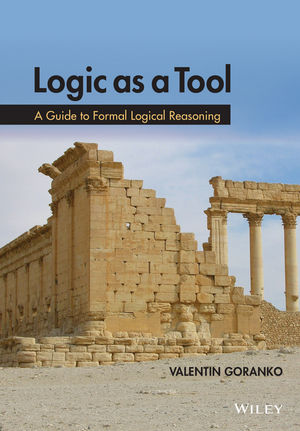 Logic as a Tool: A Guide to Formal Logical Reasoning (1118880005) cover image