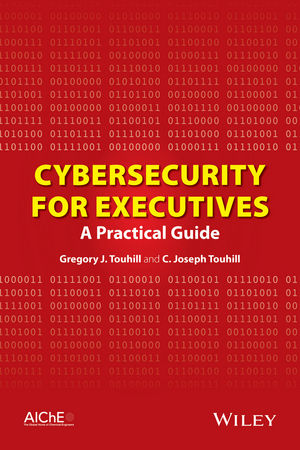 Cybersecurity for Executives: A Practical Guide (1118908805) cover image