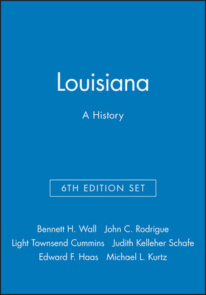 Louisiana: A History, 6e & Louisiana Legacies: Readings in the History of the Pelican State Set (1118941705) cover image