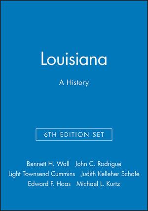 Louisiana: A History, 6e & Louisiana Legacies: Readings in the History of the Pelican State Set