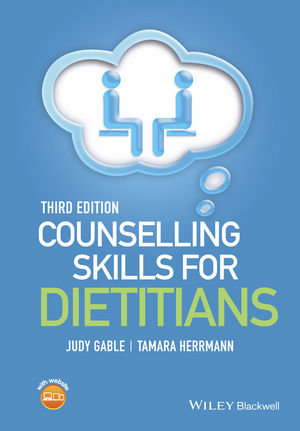 Counselling Skills for Dietitians, 3rd Edition