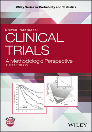 Clinical Trials: A Methodologic Perspective, 3rd Edition