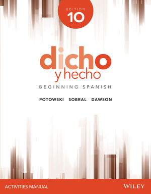 Dicho y hecho, Edition 10 Activities Manual