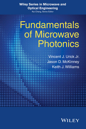 Fundamentals of Microwave Photonics (1119029805) cover image