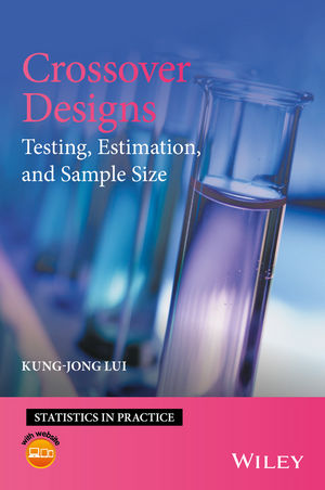 Crossover Designs: Testing, Estimation, and Sample Size (1119114705) cover image