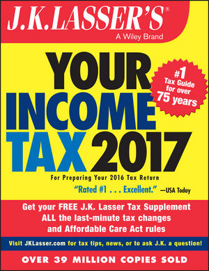 Book Cover Image for J.K. Lasser's Your Income Tax 2017: For Preparing Your 2016 Tax Return