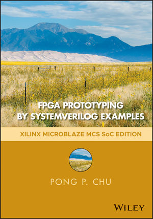 FPGA Prototyping by SystemVerilog Examples: Xilinx MicroBlaze MCS SoC Edition, 2nd Edition