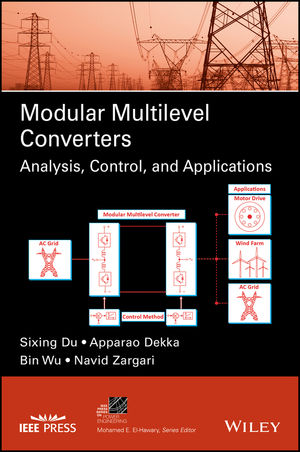 Modular Multilevel Converters: Analysis, Control, and Applications (1119366305) cover image