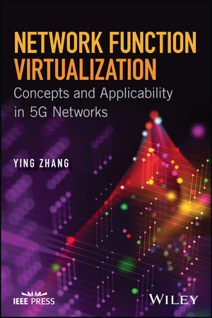 Network Function Virtualization: Concepts and Applicability in 5G Networks (1119390605) cover image