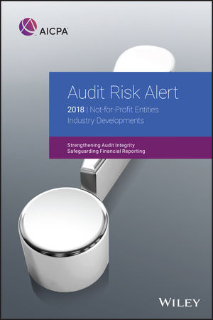 Audit Risk Alert: Not-for-Profit Entities Industry Developments, 2018