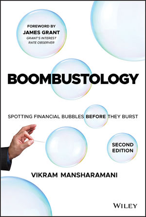 Boombustology: Spotting Financial Bubbles Before They Burst, 2nd Edition