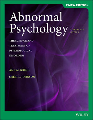 Abnormal Psychology: The Science and Treatment of Psychological Disorders, 14th Edition, EMEA Edition