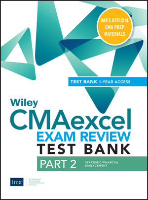 Wiley CMAexcel Learning System Exam Review 2020: Part 2, Strategic Financial Management(1-year access)
