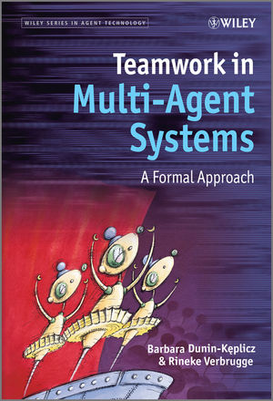 Teamwork in Multi-Agent Systems: A Formal Approach (1119957605) cover image