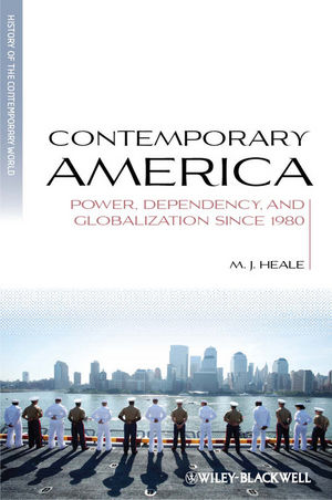 Contemporary America: Power, Dependency, and Globalization since 1980 (1405136405) cover image