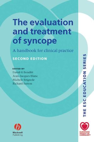 The Evaluation and Treatment of Syncope: A Handbook for Clinical Practice, 2nd Edition (1405140305) cover image