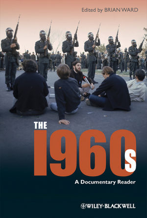 The 1960s: A Documentary Reader (1405163305) cover image