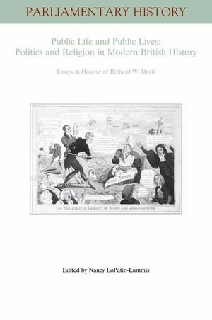 Public Life and Public Lives: Essays in Honour of Richard W. Davis  (1405181605) cover image