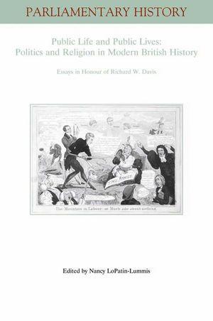 Public Life and Public Lives: Essays in Honour of Richard W. Davis