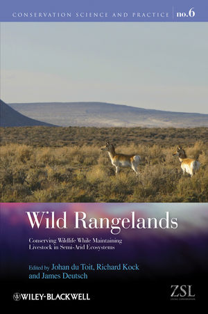 Wild Rangelands: Conserving Wildlife While Maintaining Livestock in Semi-Arid Ecosystems (1444317105) cover image