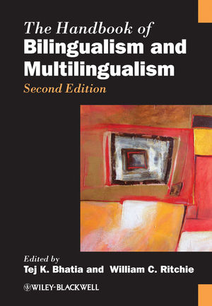 The Handbook of Bilingualism and Multilingualism, 2nd Edition