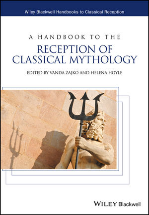 A Handbook to the Reception of Classical Mythology (1444339605) cover image