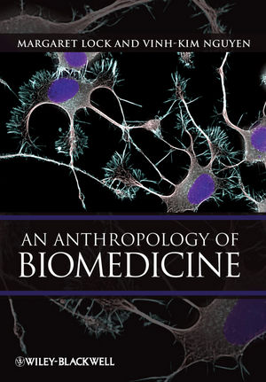 An Anthropology of Biomedicine (1444357905) cover image
