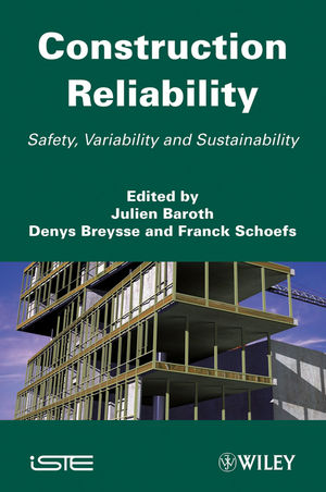 Construction Reliability: Safety, Variability and Sustainability (1848212305) cover image