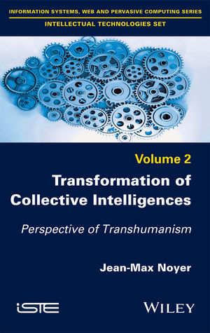 Transformation of Collective Intelligences: Perspective of Transhumanism (1848219105) cover image