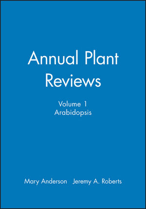 Annual Plant Reviews, Volume 1, Arabidopsis