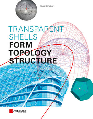 Transparent Shells: Form, Topology, Structure (3433606005) cover image