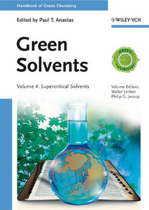Green Solvents: Supercritical Solvents, Volume 4