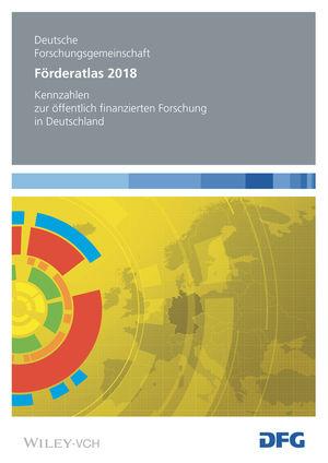 Förderatlas 2018: Kennzahlen zur öffentlich finanzierten Forschung in Deutschland