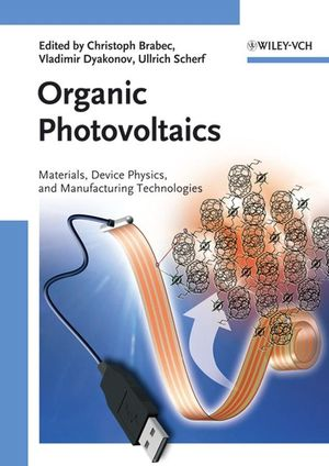 Wiley: Organic Photovoltaics: Materials, Device Physics, and ...