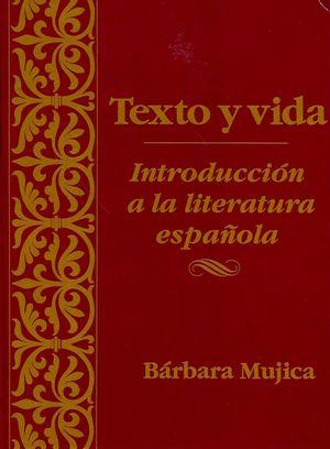 Texto y vida: Introdución a la literatura española