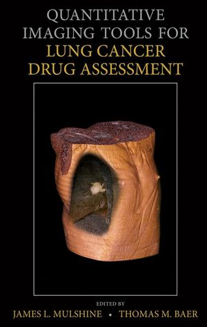 Quantitative Imaging Tools for Lung Cancer Drug Assessment (0470118806) cover image