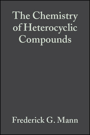 The Chemistry of Heterocyclic Compounds, Volume 1, 2nd Edition, Heterocyclic Derivatives of Phosphorous, Arsenic, Antimony and Bismuth (0470188006) cover image