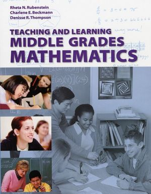Teaching and Learning Middle Grades Mathematics, with Student Resource CD