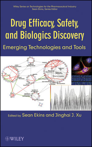 Drug Efficacy, Safety, and Biologics Discovery: Emerging Technologies and Tools  (0470431806) cover image