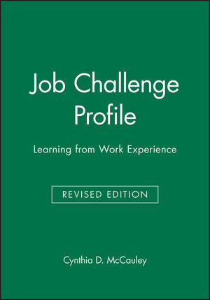 Job Challenge Profile: Learning from Work Experience, Revised