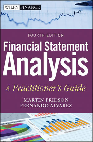 Financial Statement Analysis: A Practitioner's Guide, 4th Edition