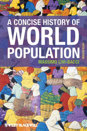 A Concise History of World Population, 5th Edition (0470673206) cover image