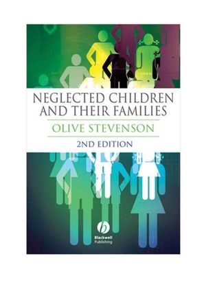 Neglected Children and Their Families, 2nd Edition (0470691506) cover image
