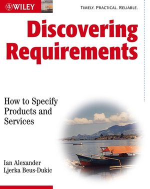 Discovering Requirements: How to Specify Products and Services (0470712406) cover image