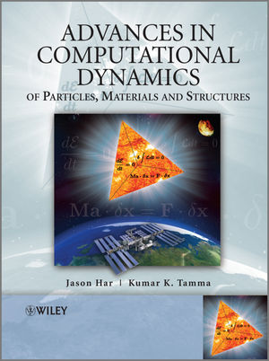 Advances in Computational Dynamics of Particles, Materials and Structures (0470749806) cover image