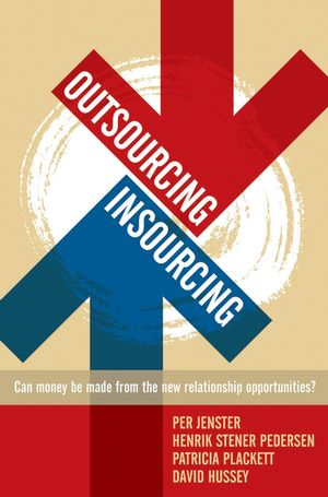 Outsourcing -- Insourcing: Can vendors make money from the new relationship opportunities?